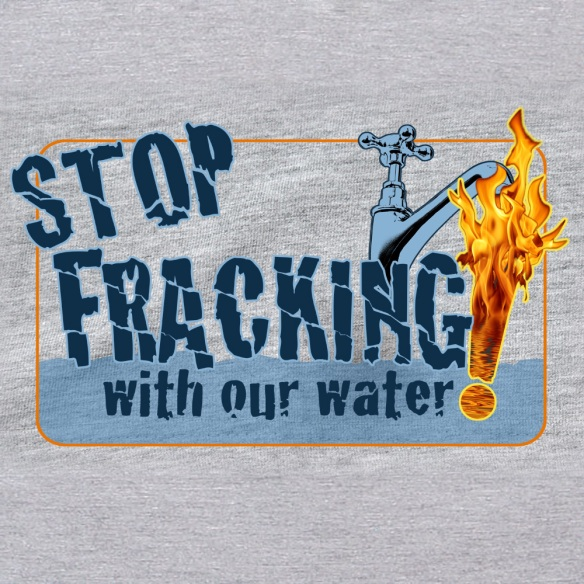 Stop Fracking with Our Water