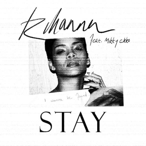 "Rihanna feat. Mikky Ekko ""Stay"""