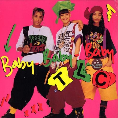 "TLC ""Baby Baby Baby"""