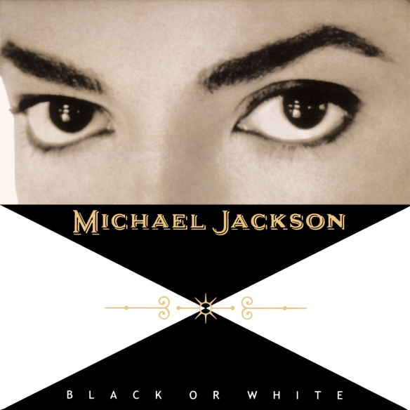"Michael Jackson ""Black or White"""