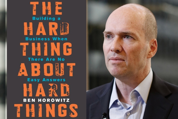 Hard Things by Ben Horowitz