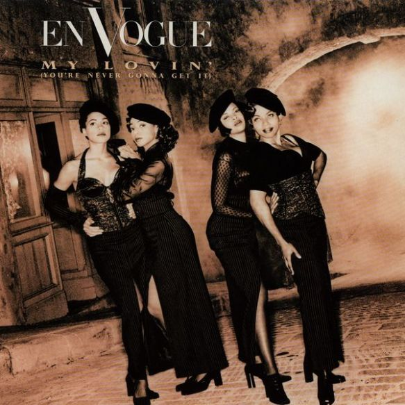 "En Vogue ""My Lovin' (You're Never Gonna Get It)"""