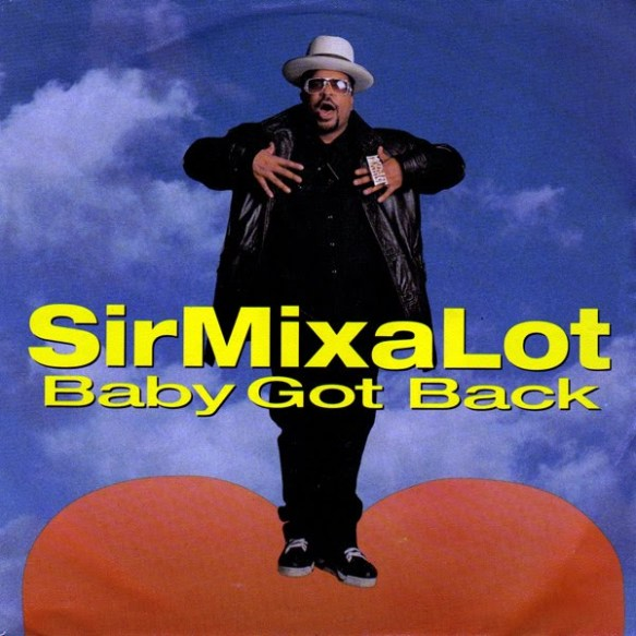 "Sir Mix-a-Lot ""Baby Got Back"""