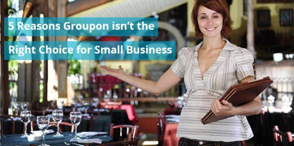 Groupon isn't for small businesses