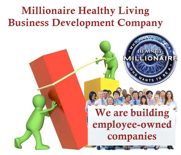 Millionaire Healthy Living Business Development Company