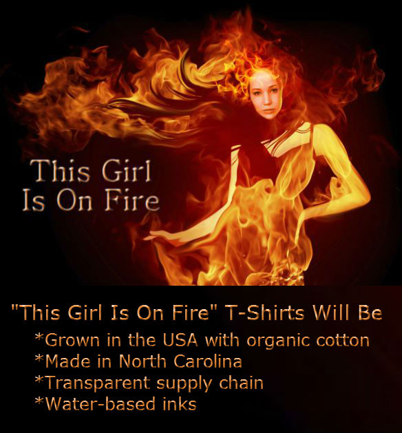 """This Girl Is On Fire"" T-Shirt Project"