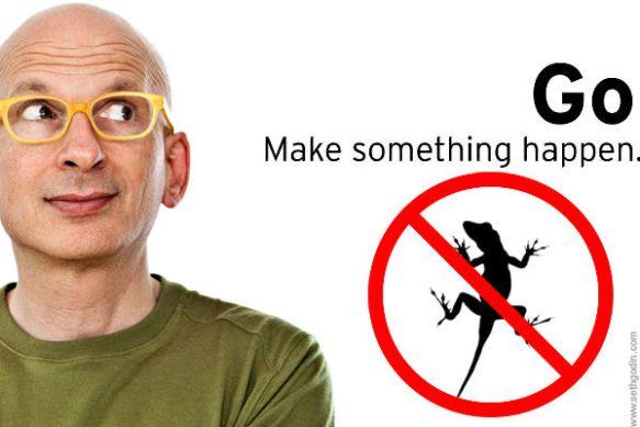 Seth Godin No lizard