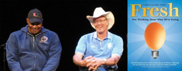 Will Allen, Joel Salatin, and Fresh