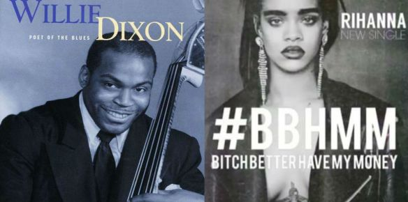 Willie Dixon and Rihanna