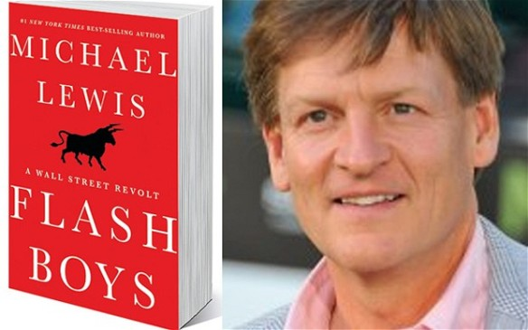 "Michael Lewis author of ""Flash Boys"""