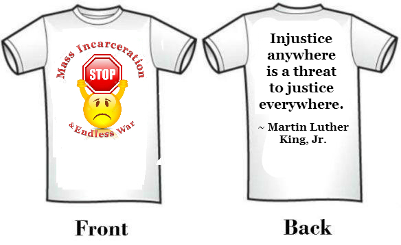 Stop Mass Incarceration & Endless War t-shirt