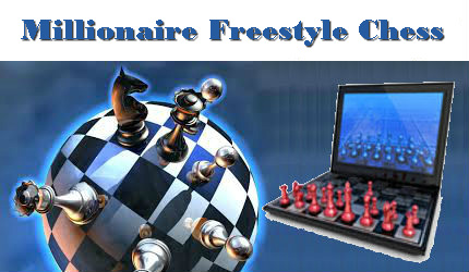 Millionaire Freestyle Chess